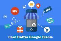 cara daftar google bisnis