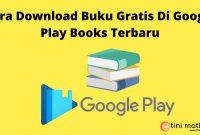 Cara Download Buku Gratis Di Google Play Books Terbaru